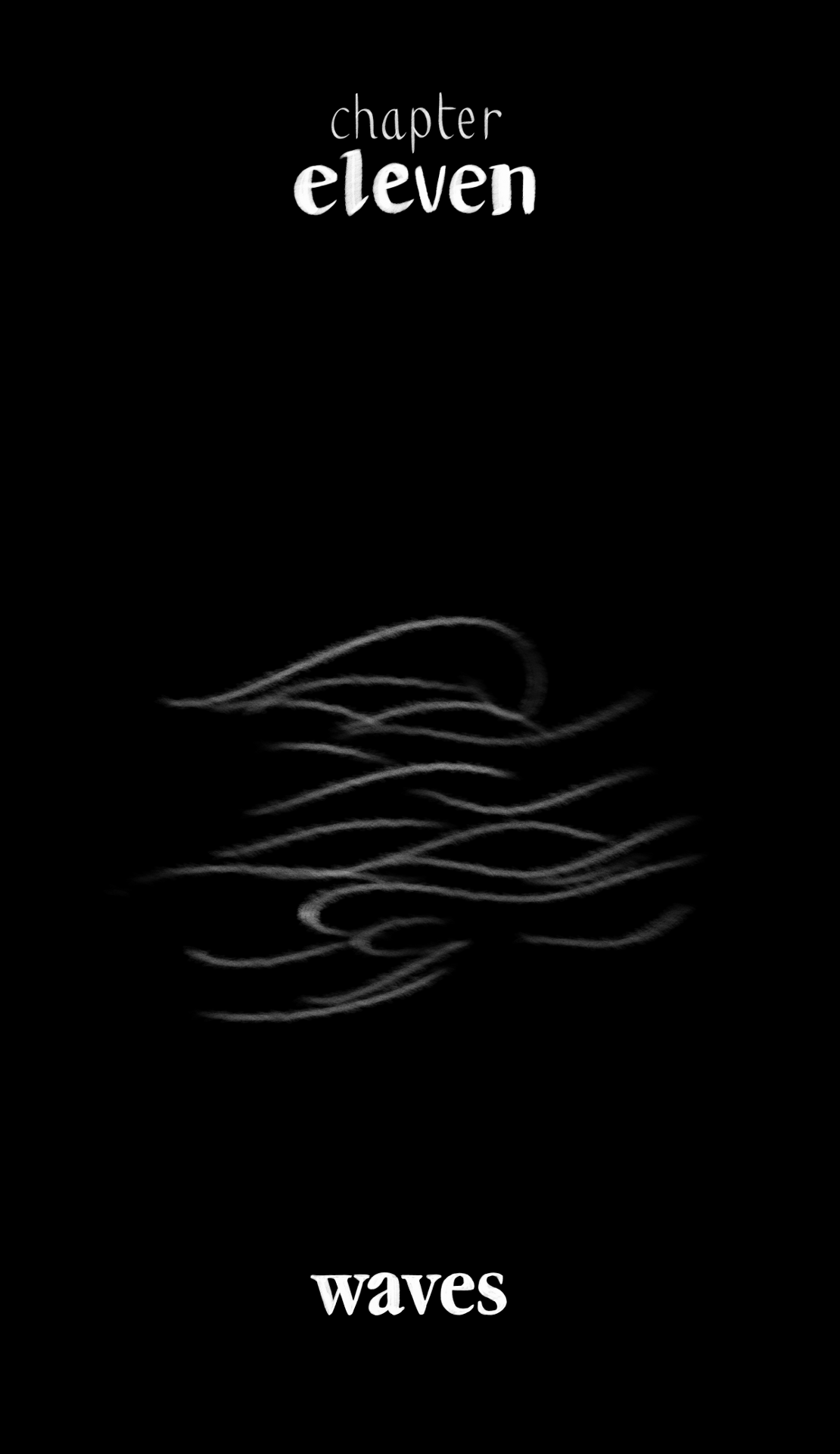 The Gifts of Darkness - Chapter 11: Waves